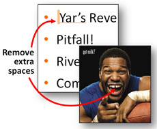 Take time to remove extra spaces from your PowerPoint slides and celebrity smiles!
